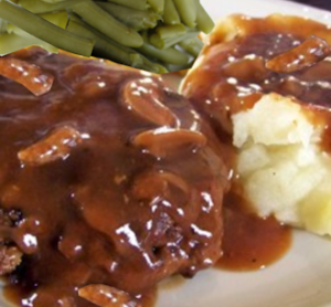 Salibury Steak with Mushroom Gravy